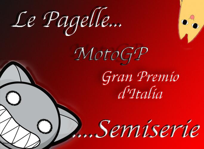 MotoGP Mugello Le pagelle Semiserie… Urlando contro il cielo