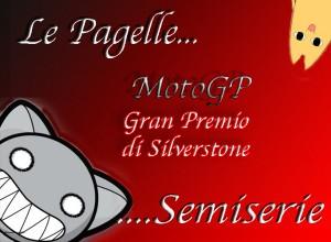 MotoGP Silverstone Le Pagelle Semiserie… Colpo di reni!