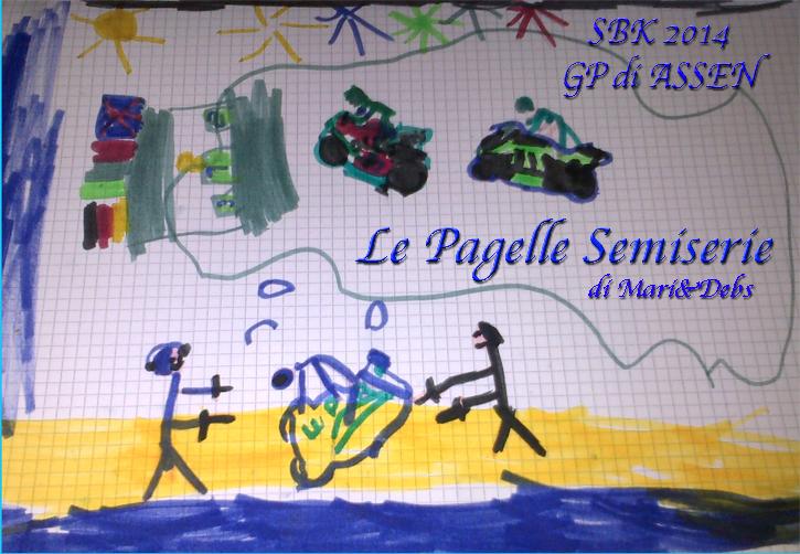 SBK Assen Le Pagelle Semiserie…E se vedrai, sventolar bandiera rossa…