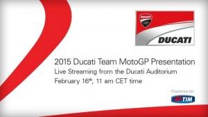 MotoGP: La nuova Ducati GP15 sarà presentata lunedì 16 febbraio
