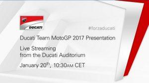 MotoGP: Segui in diretta la presentazione della Ducati MotoGP 2017